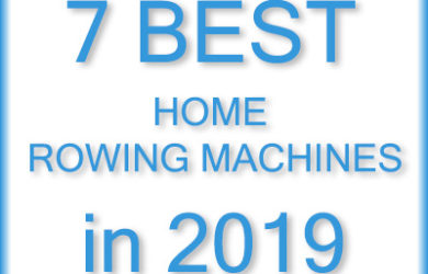 7 Best Home Rowing Machines